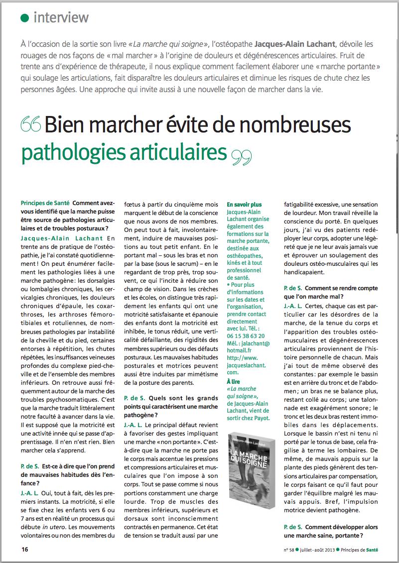 Bien marcher évite de nombreuses n° 58 l juillet-août 2013l Principes deSanté pathologies articulaires